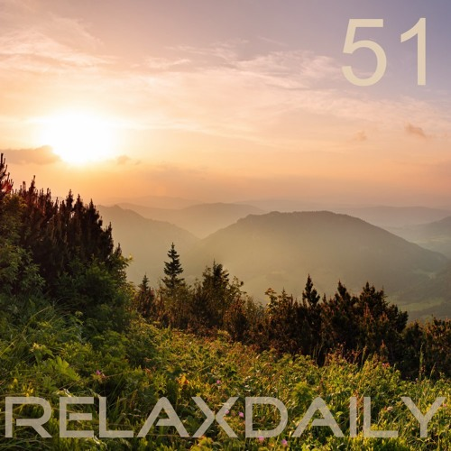Peaceful Chillout Music – soothing, dreamy, inspiring – relaxdaily N°051