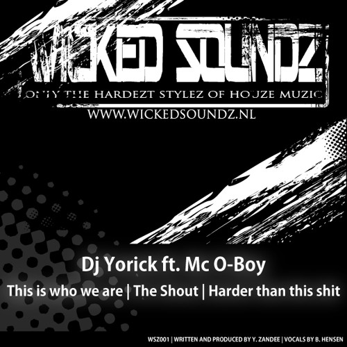 [Preview WSZ001] Dj Yorick ft. Mc O-Boy - This is who we are