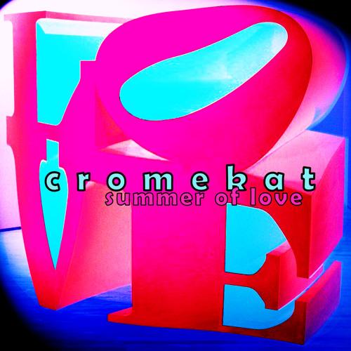 Cromekat - Summer of Love (PJ18)