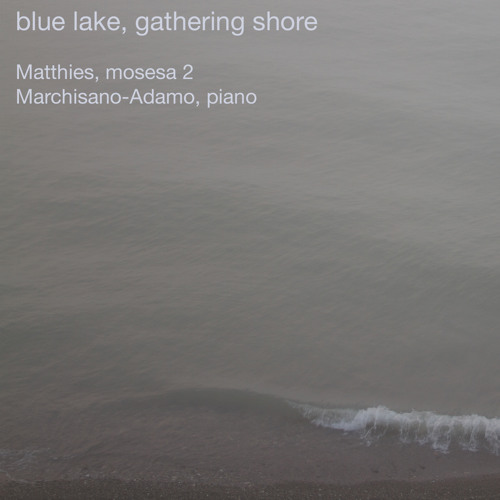 blue lake, gathering shore
