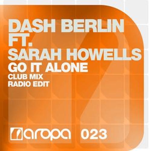 Go It Alone - Dash Berlin Feat. Sarah Howells (Club Mix)