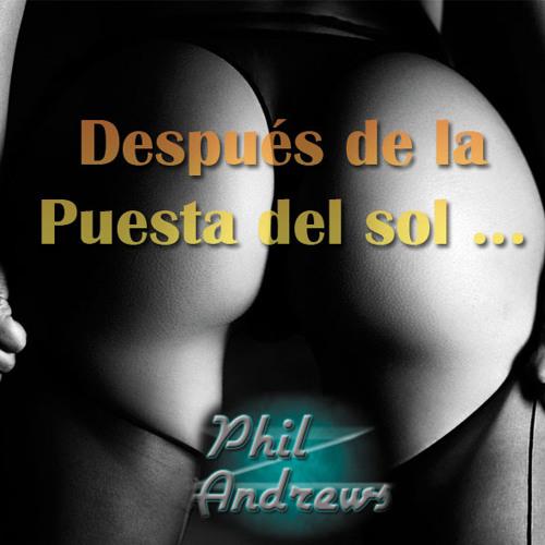 Phil Andrews - Despues de la puesta del sol