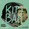 No Changes (Dirty Doering Remix) - Ante Perry - Kittball