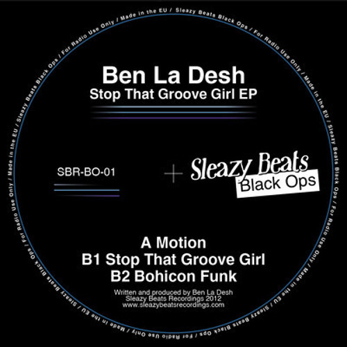 Ben La Desh - Stop That Groove Girl