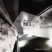 M83 vs. Diddy, Mase & Biggie - Mo Cities Mo Problems (Carlos Serrano Remix)