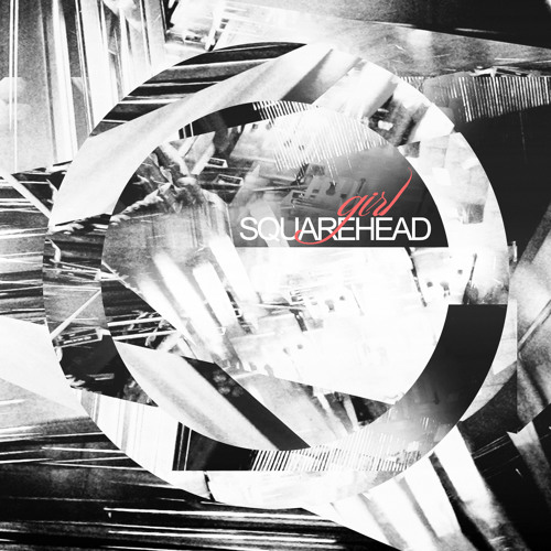 Squarehead - Girl EP (Preview)