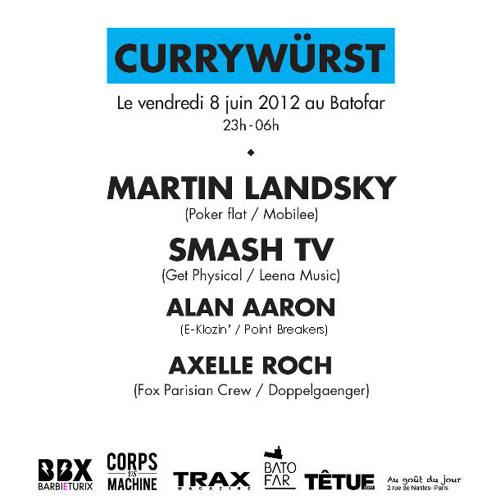 Alan Aaron - Dj Set @ BATOFAR [Currywürst #3 with MARTIN LANDSKY & SMASH TV]-08-06-2012