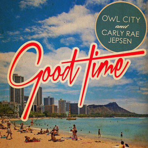 Owl City - Good Time ft. Carly Rae Jepsen (Tritex Dance Remix)