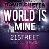 David Guetta - World is Mine (21street 2012 Club Remix)