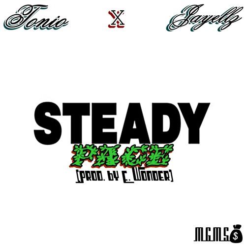 Steady Pace Ft. Jayellz (Prod. By E. Wonder)