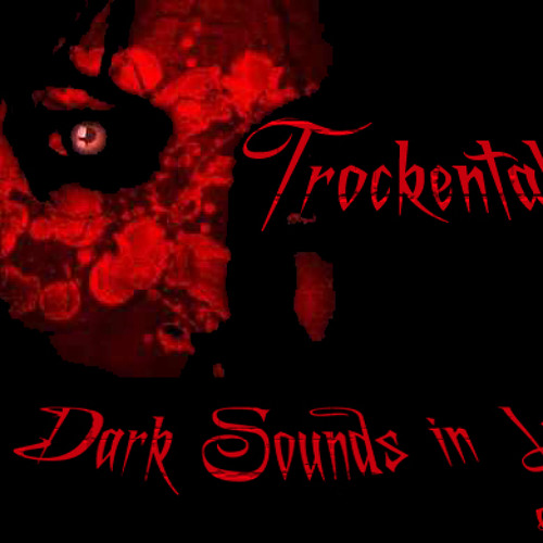 Trockentakt - the Dark Sounds in Le 1.