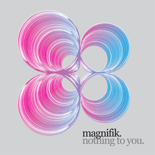 Magnifik - Nothing To You (B-tham's Grunge Mix) [Yes Yes Records]