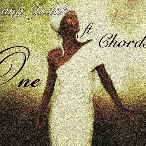 One Lady - Young Judah ft Chords