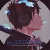 Blue Exorcist -  Exorcist Concerto Third Movement U & Cloud