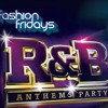 Fashion Fridays RnB Anthems - Mixed by Stefan Radman -
