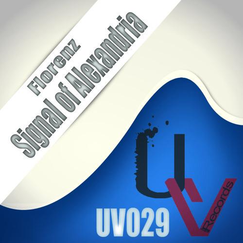 [UV029] Florenz - Signal Of Alexandria [UrbanVibe Records] - Available in all major digital stores !