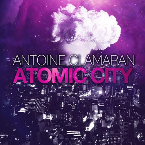 Antoine Clamaran - Atomic City