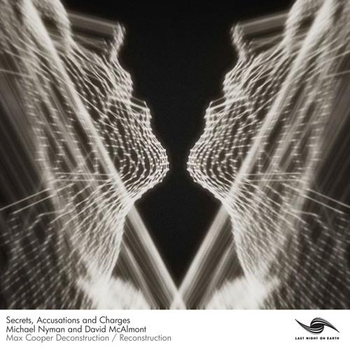 Michael Nyman - Secrets - Max Cooper Reconstruction