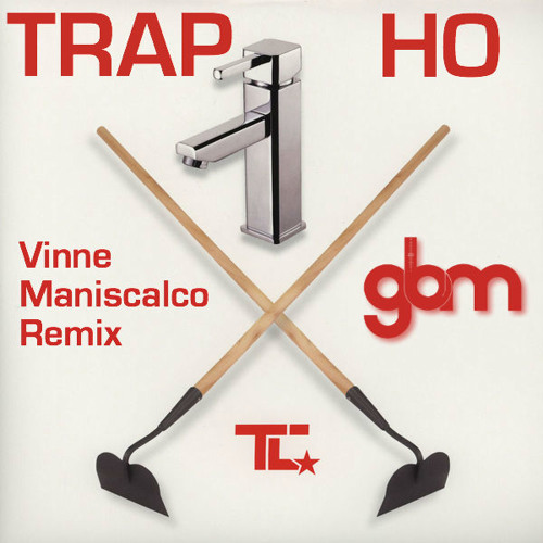TC - Tap Ho (Vinnie Maniscalco Trap Remix) DL LINK IN DESCRIPTION