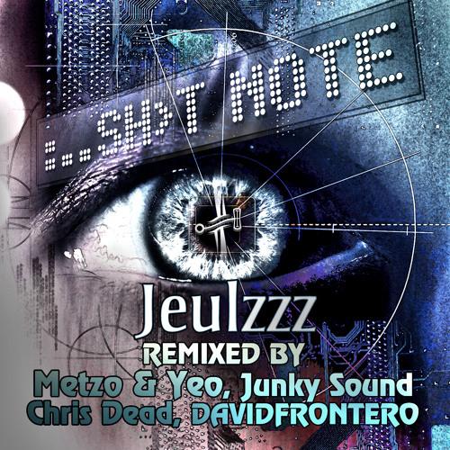 Jeulzzz - Sh>t Note (Metzo vs Yeo Remix)