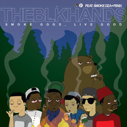 Smoke Good, Live Good (Feat. Smoke DZA & Fenix)