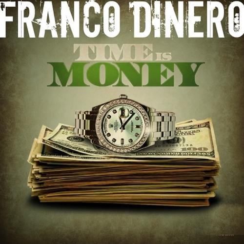 FRANCO DINERO - Time Is Money