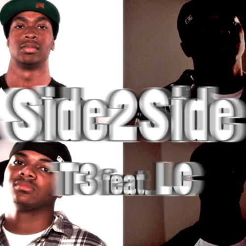 T3 - Side 2 Side ft. LC