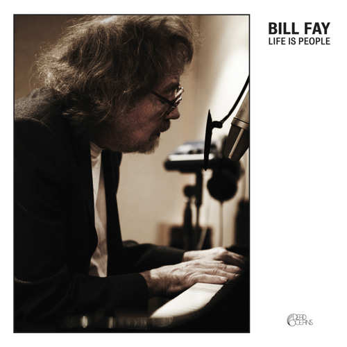 "Bill Fay - ""Be At Peace With Yourself"""