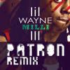 Lil' Wayne - A Milli (PATRON Remix) FREE DOWNLOAD