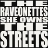 The Raveonettes,  She Owns the Streets