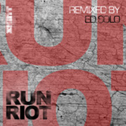 RuN RiOT - Fire Flies - Ed Solo Remix (Preview)