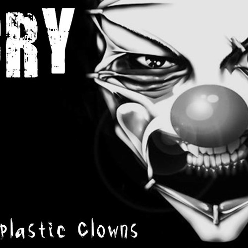 CRY - MY PLASTIC CLOWNS (free download)