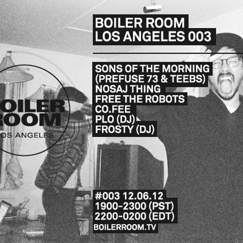 Sons Of The Morning LIVE in the Boiler Room Los Angeles