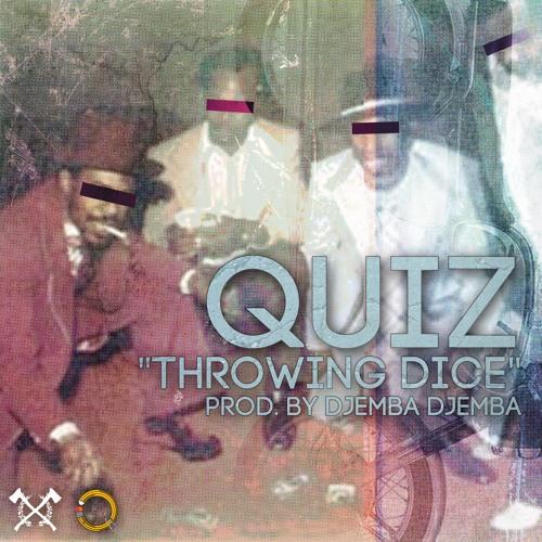 Throwin Dice (prod by Djemba Djemba) 1