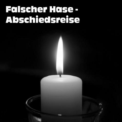Falscher Hase - Abschiedsreise (Juli 2012)