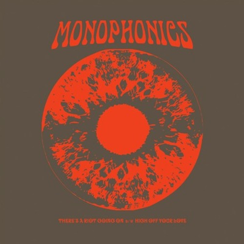 "Monophonics - ""High Off Your Love"""