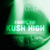 "Eighty4 Fly ""Kush High"""
