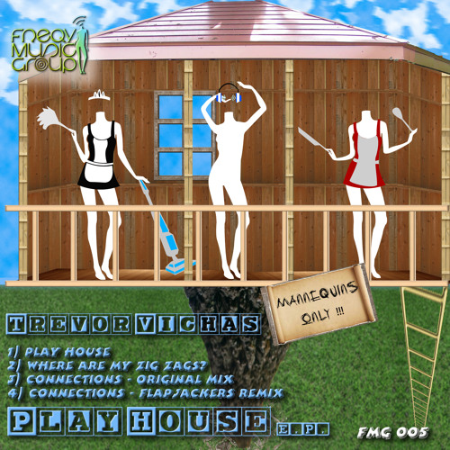 FMG005 01 Play House Trevor Vichas (Out Now)
