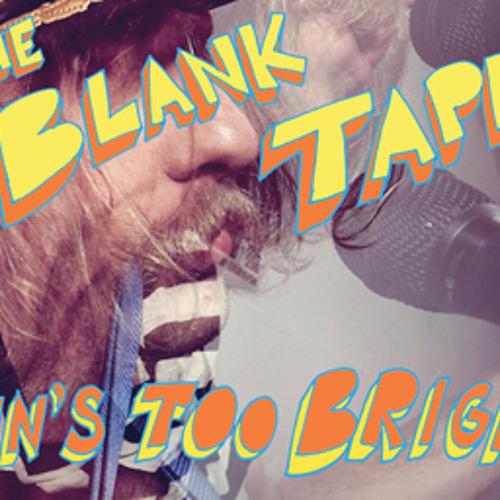 The Blank Tapes - A'bergine