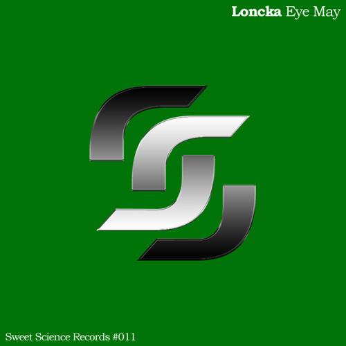 Loncka - Eye May (Original Mix)