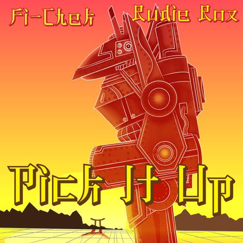 Fi-Chek Ft Rudie Rox - Pick It Up