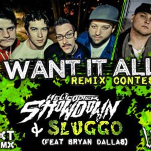 "Sluggo and Helicopter Showdown - ""I Want It All"" (uAnimals Remix) [FREE MP3]"