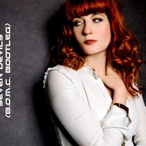 Florence + The Machine - Seven Devils (B.O.M.C. Bootleg).wav
