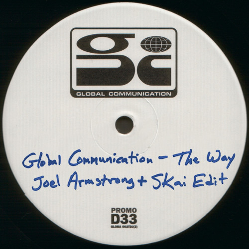 Free Download: Global Communication - The Way (Joel Armstrong vs Skai Sunset Edit)
