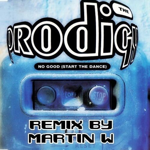 Martin W - No GooD (Start the dance) / Remix
