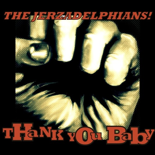 """Thank You Baby"" by: ""The Jerzadelphians!"""