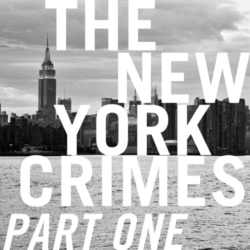 The New York Crimes - Part 1