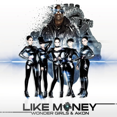 Wonder Girls ft. Akon - Like Money