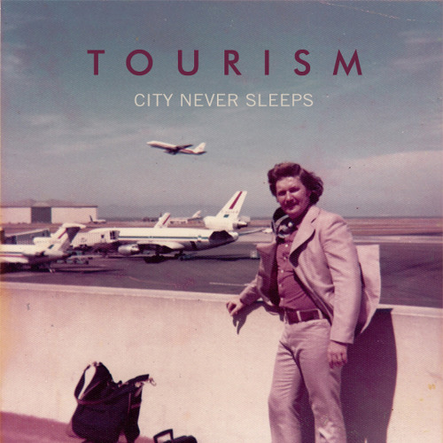 Tourism - City Never Sleeps