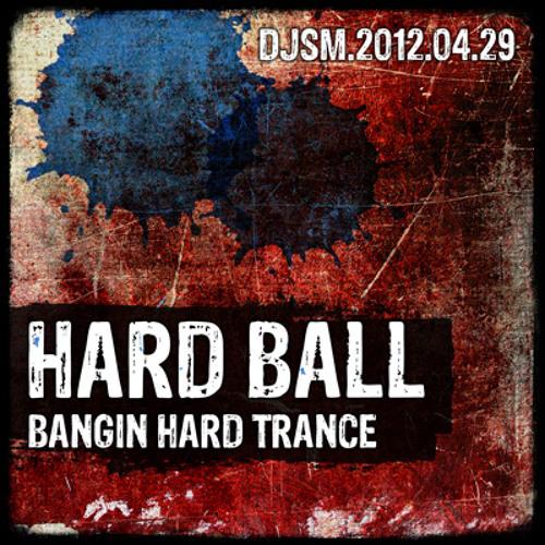Hard Ball - a Bangin Hard Trance / Psy Trance Mix